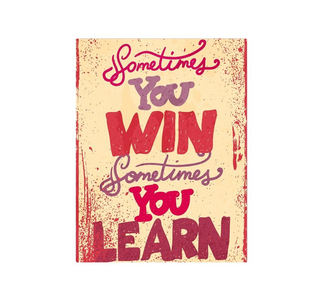 Картина Sometimes you win sometimes you learnКартины<br>Иногда ты побеждаешь, иногда ты учишься   .<br>Картина с таким мотивирующим девизом обязательно понравится всем без исключения.<br>Да, не всегда с первого раза можно достичь цели и стать победителем, но все допущенные нами ошибки преподают нам полезные уроки, которые рано или поздно обязательно приведут к долгожданной победе.<br>Подарите себе и своим близким оригинальную картину    Sometimes you win sometimes you learn  , который дополнит Ваш дом не только стильным графическим элементом, но и наполнит его смыслом.<br>Учись, побеждай, дари великолепные подарки от PicPaint!<br><br>Material: Холст<br>Width см: 50<br>Height см: 70