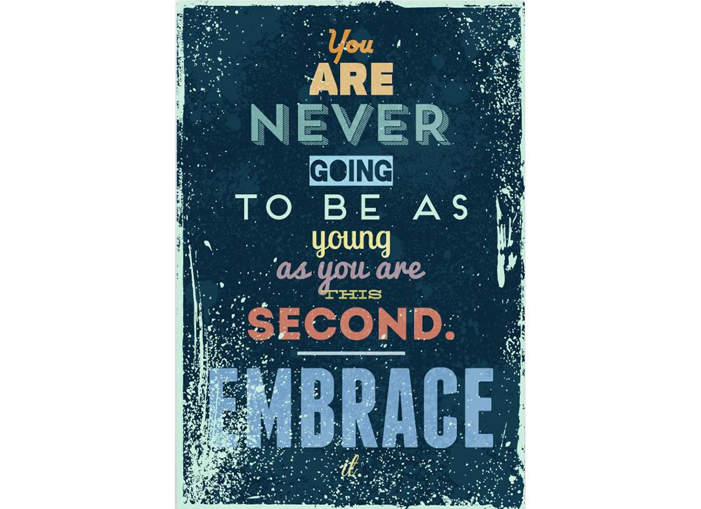 Постер Embrace Размер A2Постеры<br>You are never going to be as young as you are this second. Embrace  .<br>  Ты никогда не будешь так молод, как в эту секунду. Объятия  .<br>Какой бы горькой не была эта правда, но этого не изменить. Моложе, чем в эту секунду ты больше не будешь никогда. <br>Этот постер нужен тебе не для того, чтобы ты грустил, осознавая всю безысходность своего положения, а для того, чтобы ты начал действовать, жить на полную катушку! Хватить оставаться в стороне, ты молод, амбициозен и готов к головокружительным приключениям, а вокруг такой большой и неизведанный мир. Так вперед!<br>Постер   Embrace   создан, чтобы каждый день напоминать тебе о том, как важно совершать великие поступки и опрометчивые глупости. Как важно жить.<br><br>Material: Бумага<br>Width см: 42<br>Height см: 59