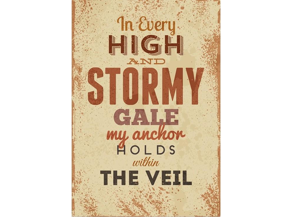 Постер In every high and stormy gale my anchor holds withir the veilПостеры<br>Во время бурь и всех ветров,<br>В Твоем покрове, якорь мой.  <br>Слова из песни, которую пели христианские мореплаватели, отправляясь в дальнее плавание. Песни, поднимающие дух помогали им пережить суровые условия, лучи палящего солнца, жажду, проливные дожди и страшный шторм.<br>Только по-настоящему сильные духом смогут преодолеть сложный путь и вернуться домой, чтобы обнять жену и детей. <br>Множество удивительных историй будет рассказано в портовом пабе длинными вечерами. И может быть даже уставшие подвыпившие завсегдатаи паба подпоют старому морскому волку его грустную песню.<br><br>Material: Бумага<br>Width см: 59<br>Height см: 84